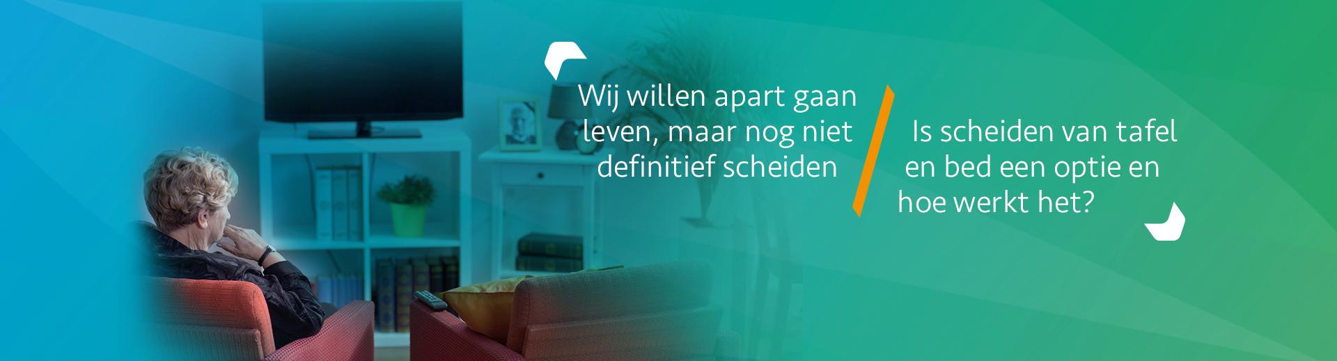 Scheiden van tafel en bed - Scheidingsplanner Almelo - Deventer - Nijverdal