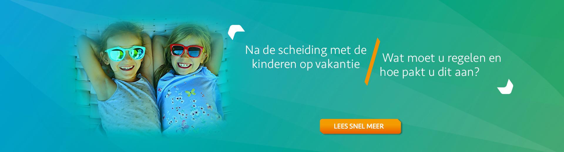 Op vakantie na scheiding - Scheidingsplanner Almelo - Deventer - Nijverdal