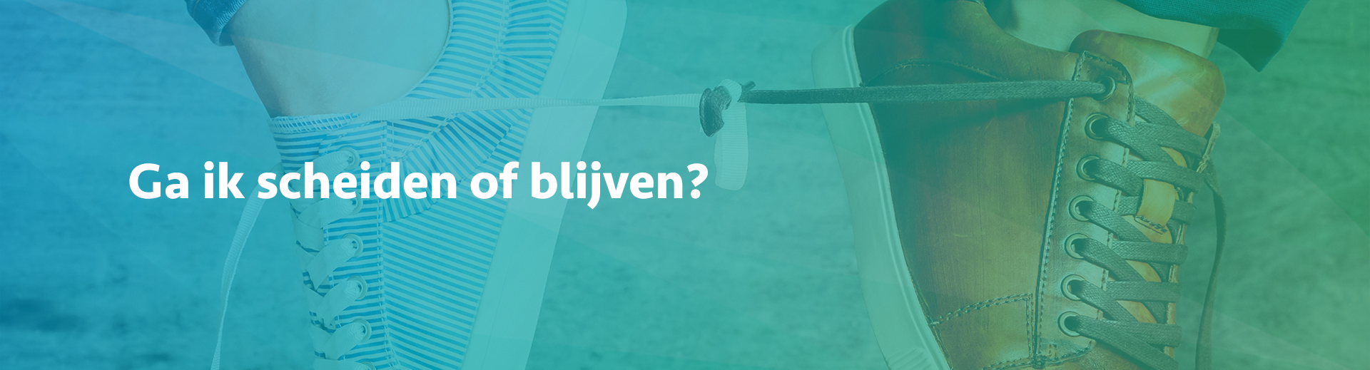 Scheiden of blijven? - Scheidingsplanner Almelo - Deventer - Nijverdal